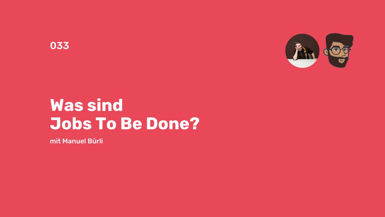 Jobs-To-Be-Done Herr Buerli Podcast Spotify Mattia Konvertierende Konversationen